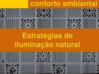 Estratégias  de  iluminação  natural