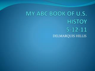 MY ABC BOOK OF U.S. HISTOY 5-12-11
