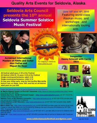 Seldovia Arts Council presents the 10 th  annual  Seldovia Summer Solstice Music Festival