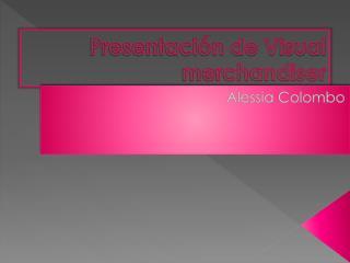 Presentación de Visual merchandiser