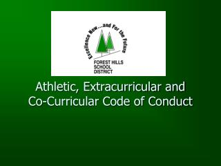 Athletic, Extracurricular and  Co-Curricular Code of Conduct
