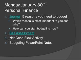 Monday January 30 th Personal Finance