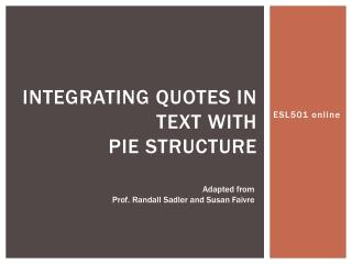 integrating quotes in text with  pie structure