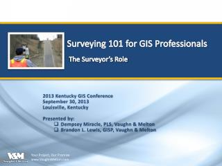 Surveying 101 for GIS Professionals