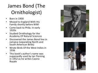 James Bond (The Ornithologist)