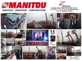 Inauguration HERICOURT  28/11/13 Félicitations à  toute l'équipe  Z Manutention