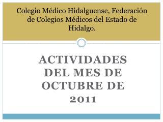 Colegio Médico Hidalguense, Federación de Colegios Médicos del Estado de Hidalgo.
