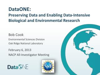DataONE:  Preserving Data and Enabling Data-Intensive Biological and Environmental Research
