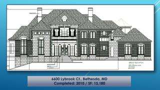 6600  Lybrook Ct., Bethesda ,  MD Completed: 2010 / SF: 13,180