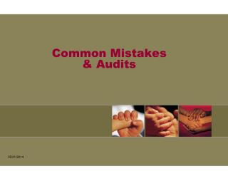 Common Mistakes  & Audits
