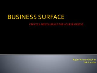 BUSINESS SURFACE