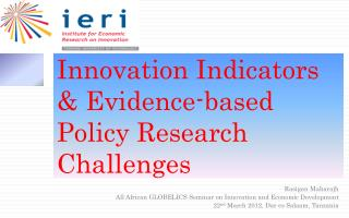 Innovation Indicators & Evidence-based Policy Research Challenges