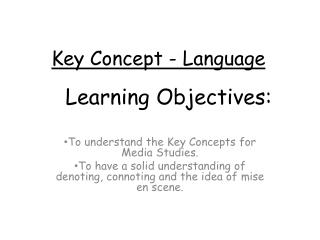 Key  Concept - Language