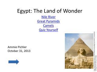 Egypt: The Land of Wonder
