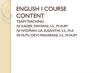 ENGLISH I COURSE CONTENT
