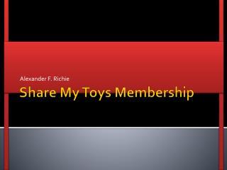 Share My Toys Membership