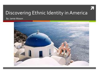 Discovering Ethnic Identity in America