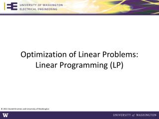 Optimization of Linear Problems: Linear Programming (LP)