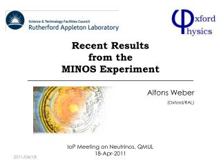 Recent Results  from the  MINOS Experiment