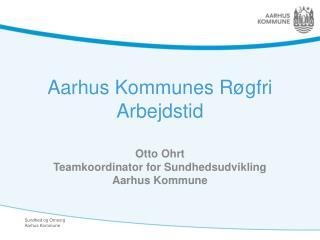 Aarhus Kommunes Røgfri Arbejdstid