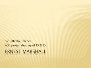 Ernest Marshall