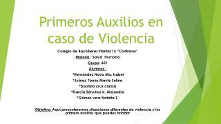 Primeros Auxilios en caso de Violencia
