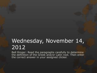 Wednesday,  November  14,  2012