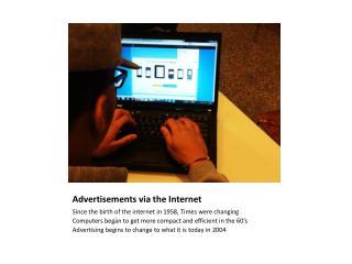 Advertisements via the Internet