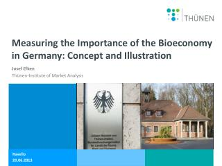 Measuring  the Importance of the Bioeconomy in Germany: Concept and Illustration