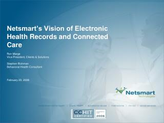 Netsmart�s Vision of Electronic Health Records and Connected Care