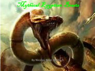 Mythical  Egyptian  Beasts
