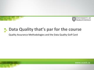 Data Quality  that's par for the course