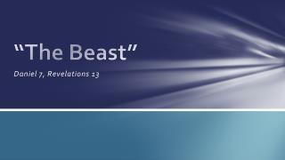 """The Beast"""