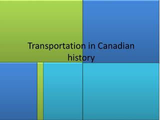 Transportation in Canadian history