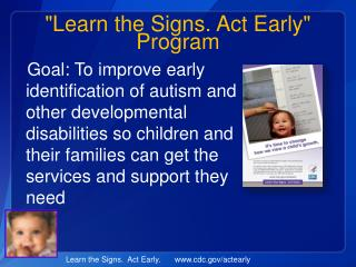 """Learn the Signs. Act Early"" Program"