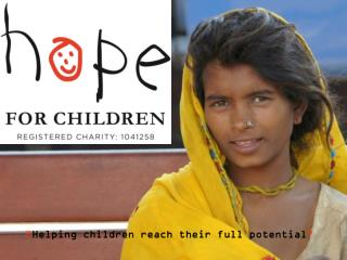 """ Helping children reach their full potential """