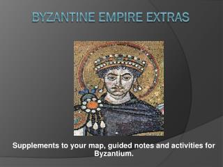 Byzantine Empire Extras