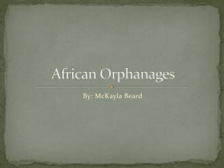 African Orphanages