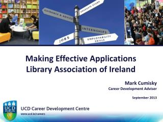 Making Effective Applications Library Association of Ireland