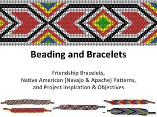 Beading and Bracelets