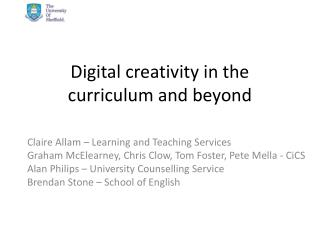 Digital creativity in the curriculum and beyond
