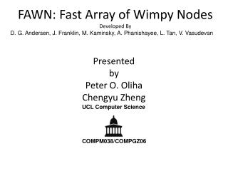 FAWN: Fast Array of Wimpy  Nodes Developed By