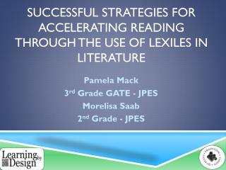 Successful strategies for accelerating reading through the use of  lexiles  in  literature