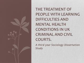 A third year Sociology Dissertation Study