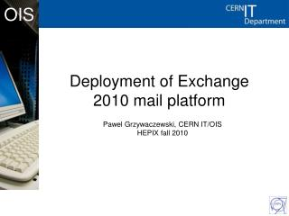 Deployment of Exchange 2010 mail platform