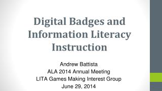 Digital Badges and Information Literacy Instruction