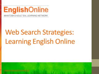 Web Search Strategies: Learning English Online