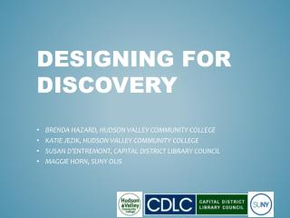 DESIGNING FOR DISCOVERY
