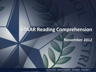 STAAR Reading Comprehension  November 2012