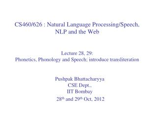 Pushpak Bhattacharyya CSE Dept.,  IIT  Bombay   28 th  and 29 th Oct,  2012